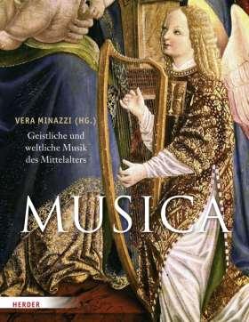 MUSICA. Geistliche und weltliche Musik des Mittelalters