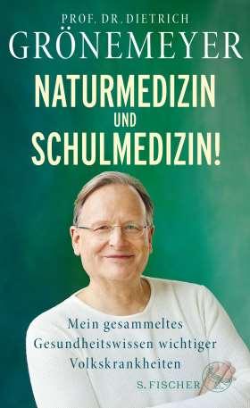 Naturmedizin und Schulmedizin! Mein gesammeltes Gesundheitswissen wichtiger Volkskrankheiten