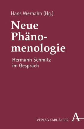 Neue Phänomenologie. Hermann Schmitz im Gespräch