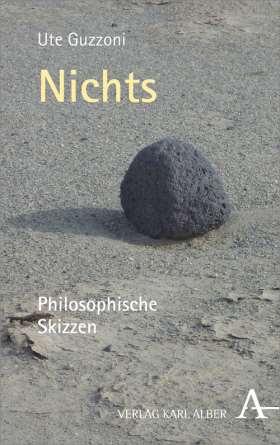 Nichts. Philosophische Skizzen