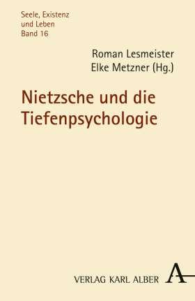 Nietzsche und die Tiefenpsychologie