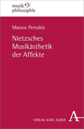 Nietzsches Musikästhetik der Affekte