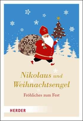 Nikolaus und Weihnachtsengel. Fröhliches zum Fest