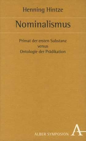 Nominalismus. Primat der ersten Substanz versus Ontologie der Prädikation