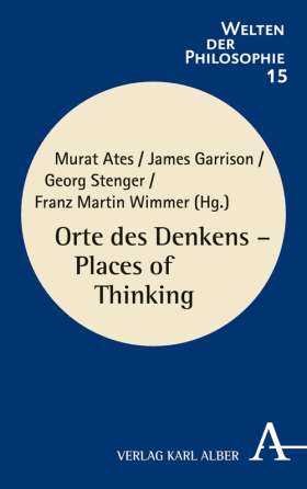 Orte des Denkens -  Places of Thinking
