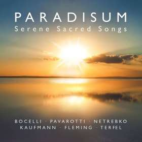 Paradisum. Ruhige geistliche Gesänge