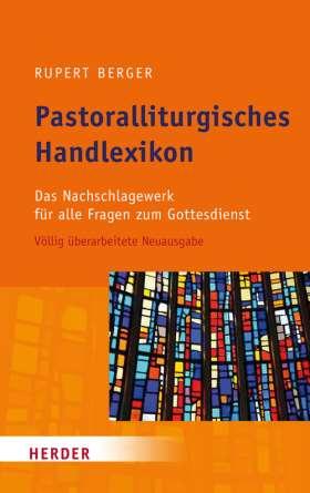 Pastoralliturgisches Handlexikon