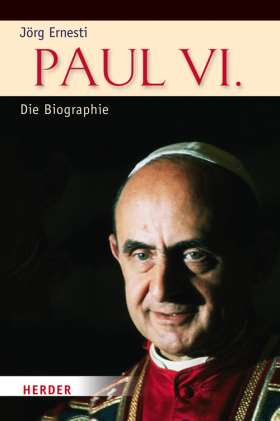 Paul VI. Die Biographie