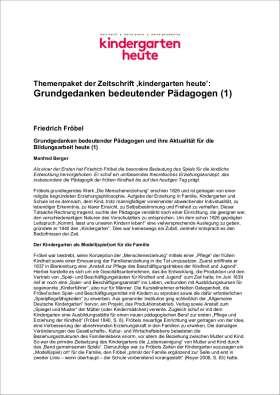 PDF: kindergarten heute Themenpaket. Grundgedanken bedeutender Pädagogen (1)