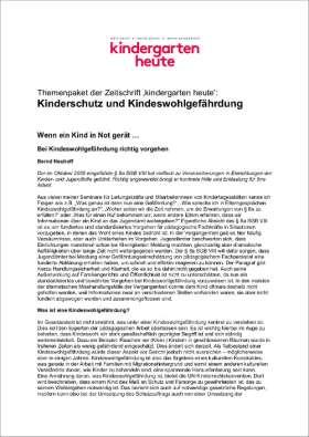 PDF: kindergarten heute Themenpaket. Kinderschutz und Kindeswohlgefährdung