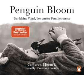 Penguin Bloom. Der kleine Vogel, der unsere Familie rettete
