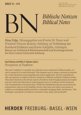 Perceptions of Tradition. Biblische Notizen Band 189