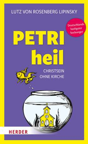 Petri heil. Christsein ohne Kirche