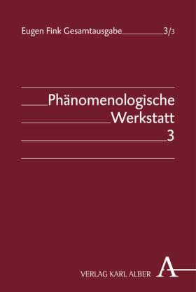 Phänomenologische Werkstatt. Band 3: Grammata: zu Husserls Krisis-Schriften, Dorothy Ott-Seminare, Interpretationen zu Kant und Hegel, Notizen zu Gesprächen im Umkreis der Freiburger Phänomenologie