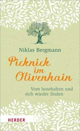 Picknick im Olivenhain. Vom Innehalten und sich wieder finden