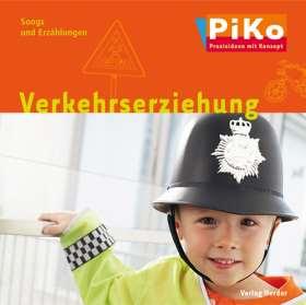 """PiKo CD """"Verkehrerziehung"""" Songs und Erzählungen"""