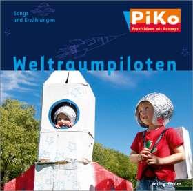 """PiKo CD """"Weltraumpiloten"""" Songs und Erzählungen"""