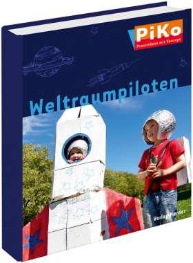 PiKo Ordner Weltraumpiloten. PiKo - Praxisideen mit Konzept
