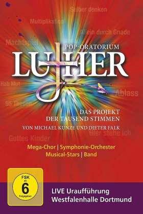 Pop-Oratorium Luther. Das Projekt der tausend Stimmen