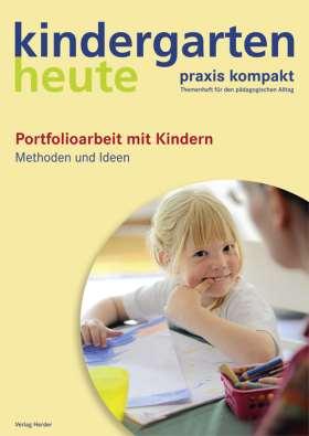 Portfolioarbeit mit Kindern. Methoden und Ideen