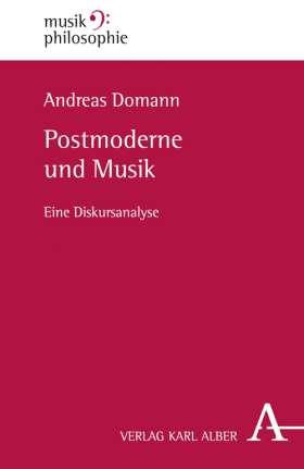 Postmoderne und Musik. Eine Diskursanalyse