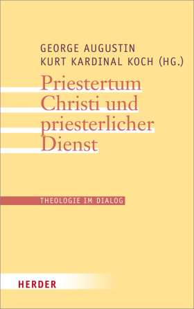 Priestertum Christi und priesterlicher Dienst