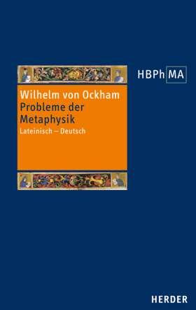 Probleme der Metaphysik. Lateinisch - Deutsch. Übersetzt, eingeleitet und mit Anmerkungen versehen von Hans Kraml und Gerhard Leibold