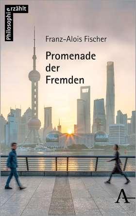 Promenade der Fremden