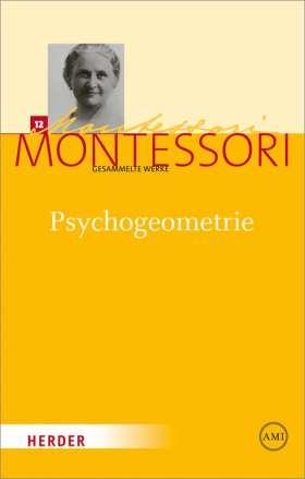 Psychogeometrie. Das Studium der Geometrie basierend auf der Psychologie des Kindes