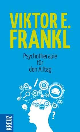 Psychotherapie für den Alltag. Rundfunkvorträge über Seelenheilkunde