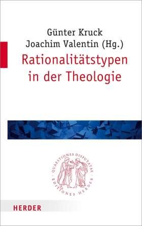 Rationalitätstypen in der Theologie