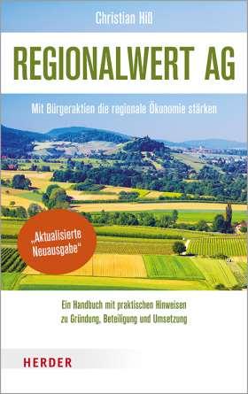 Regionalwert AG. Mit Bürgeraktien die regionale Ökonomie stärken