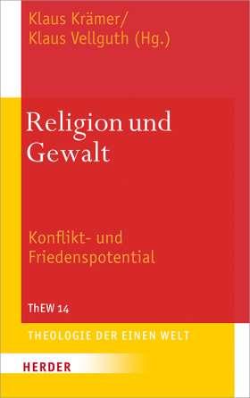 Religion und Gewalt. Konflikt- und Friedenspotential