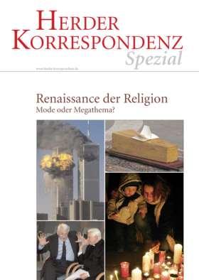 Renaissance der Religion. Mode oder Megathema?