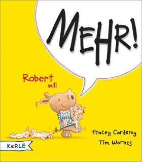 Robert will Mehr!