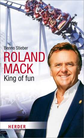 Roland Mack. King of fun