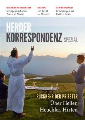Rückkehr der Priester. Über Hirten, Heiler, Heuchler