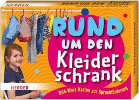 Rund um den Kleiderschrank. Bild-Wort-Karten zur Sprachförderung
