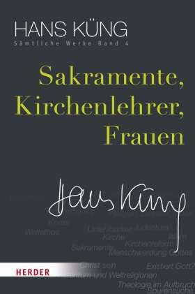 Sakramente, Kirchenlehrer, Frauen