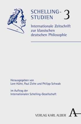 Schelling-Studien. Internationale Zeitschrift zur klassischen Philosophie. Band 3