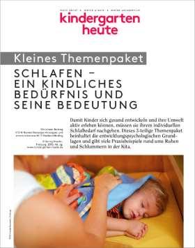 Schlafen - ein kindliches Bedürfnis und seine Bedeutung