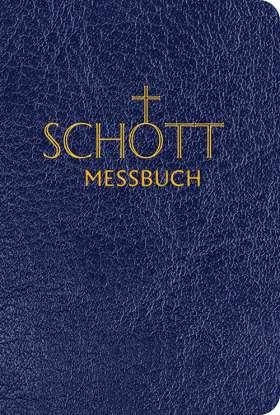 SCHOTT Messbuch für die Sonn- und Festtage des Lesejahres A. Originaltexte der authentischen deutschen Ausgabe des Messbuches und des Messlektionars