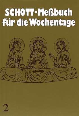 Schott-Messbuch für die Wochentage. Teil II. 14. bis 34. Woche im Jahreskreis. Originaltexte der authent. dt  Ausgabe des Meßbuches u. des Lektionars