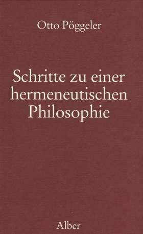 Schritte zu einer hermeneutischen Philosophie