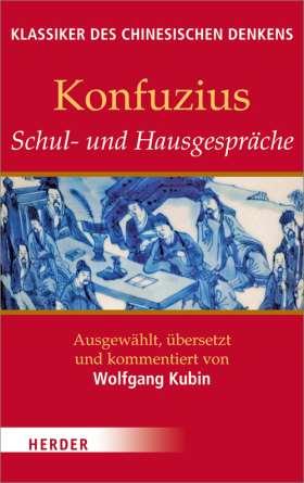 Schul- und Hausgespräche. Ausgewählt, übersetzt und kommentiert von Wolfgang Kubin