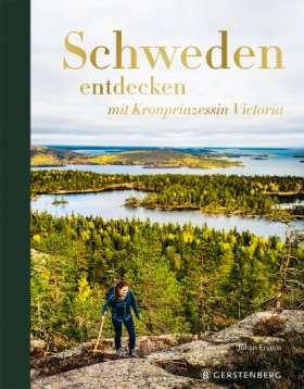Schweden entdecken. mit Kronprinzessin Victoria