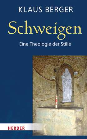 Schweigen . Eine Theologie der Stille