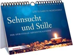 Sehnsucht und Stille. Der spirituelle Adventskalender
