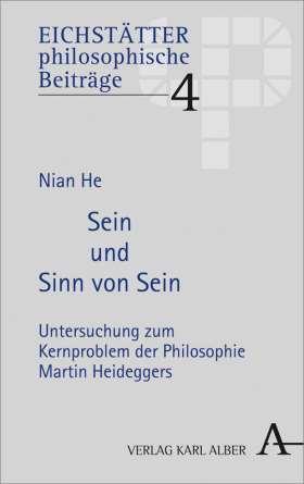 Sein und Sinn von Sein. Untersuchung zum Kernproblem der Philosophie Martin Heideggers