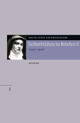 Selbstbildnis in Briefen II. Zweiter Teil 1933-1942